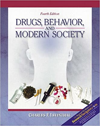 Drugs, Behavior, and Modern Society with Research Navigator (4th Edition)