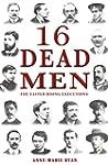 16 Dead Men: The Easter Rising Execut...