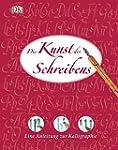Die Kunst des Schreibens: Eine Anleit...
