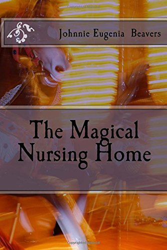 The Magical Nursing Home