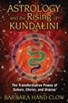 Astrology & the Rising of Kundalini:...