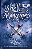 The Shell Magicians (1405216360) by Kai Meyer