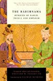 img - for The Baburnama: Memoirs of Babur, Prince and Emperor (Modern Library Classics) Modern Library Pbk edition by Thackston Jr., W.M. (2002) Paperback book / textbook / text book