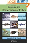 Ecology and Conservation of Fishes