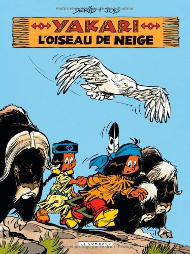 Yakari, Tome 18 (French Edition)