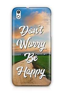 YuBingo Don't Worry. Be Happy Designer Mobile Case Back Cover for HTC Desire 816