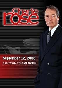 Charlie Rose - Bob Nardelli (September 12, 2008)