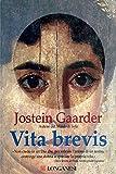 Vita brevis (Longanesi Narrativa)