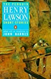 The Penguin Henry Lawson: Short Stories (0140092153) by Lawson, Henry