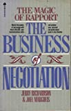 img - for The Magic of Rapport: The Business of Negotiation book / textbook / text book
