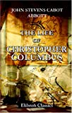 img - for The Life of Christopher Columbus book / textbook / text book
