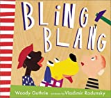 Bling Blang (076360769X) by Woody Guthrie