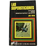 Supersticiones, las