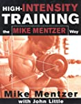 High-Intensity Training the Mike Ment...