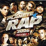 echange, troc Compilation, K-Maro - Planète Rap 2006 /vol.1