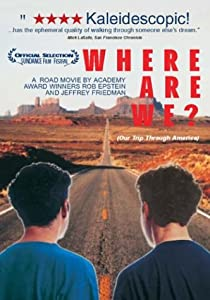 Where Are We?: Our Trip Through America