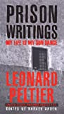 Prison Writings: My Life Is My Sun Dance (0312203543) by Leonard Peltier