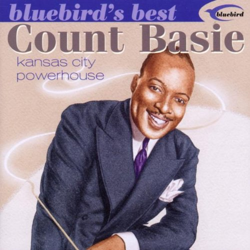 Count Basie - Kansas City Powerhouse - Zortam Music
