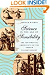 Science in the Age of Sensibility: Th...