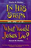 img - for In His Steps/What Would Jesus Do?: Two Bestelling Novels Complete in One Volumn book / textbook / text book