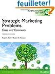 Strategic Marketing Problems: Interna...