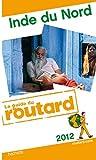 echange, troc Collectif - Guide du Routard Inde du nord 2012