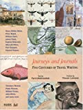 Journeys And Journals: Five Centuries of Travel Writing
