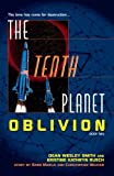 The Tenth Planet: Oblivion: Book 2 (0345484940) by Smith, Dean Wesley