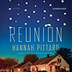 Reunion: A Novel | Hannah Pittard