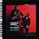 Cannonball Adderley Quintet In San Francisco [Keepnews Collection]by Cannonball Adderley