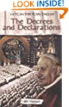 Decrees and Declarations: Vatican II...