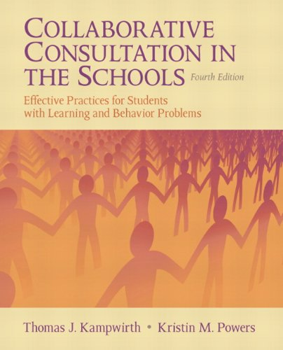 Collaborative Consultation in the Schools: Effective...
