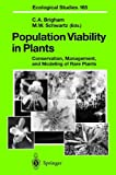 Population Viability in Plants: Conservation, Management, and Modeling of Rare Plants (Ecological Studies)