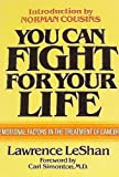 You Can Fight for Your Life (0871313340) by LeShan, Lawrence