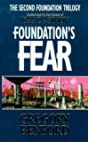 Gregory Benford Foundation's Fear (Second Foundation Trilogy)