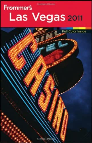 Frommer's Las Vegas 2011 (Frommer's Complete Guides)