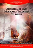 img - for Artistically and Musically Talented Students (Essential Readings in Gifted Education Series) book / textbook / text book