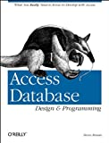 Access Database Design & Programming: What You Really Need to Know to Develop with Access (Nutshell Handbooks) (1565922972) by Roman PhD, Steven