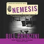 Nemesis: Nameless Detective, Book 38 (       UNABRIDGED) by Bill Pronzini Narrated by Nick Sullivan