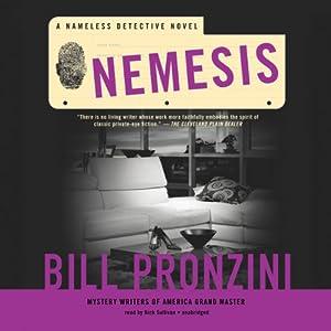 Nemesis: Nameless Detective, Book 38 | [Bill Pronzini]