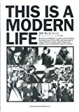 THIS IS A MODERN LIFE―ネオ・モッズ・シーン