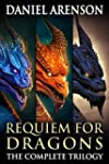 Requiem for Dragons: The Complete Tri...