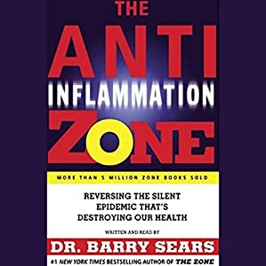 The Anti-Inflammation Zone Audiobook