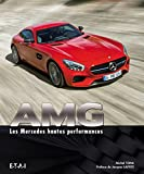 AMG : Les Mercedes hautes performances