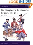 Wellington's Peninsula Regiments: Iri...