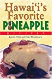 Hawaii's Favorite Pineapple Recipes