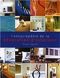 L'encyclopédie de la décoration d'intérieur
