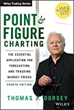 img - for Point and Figure Charting: The Essential Application for Forecasting and Tracking Market Prices book / textbook / text book