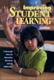 img - for Improving Student Learning: A Strategic Plan for Education Research and Its Utilization book / textbook / text book