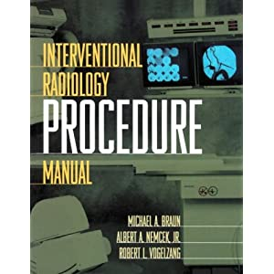 Interventional Radiology Procedure Manual, 1e